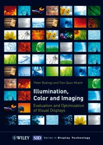 Illumination, Color and Imaging. Evaluation and Optimization of Visual Displays