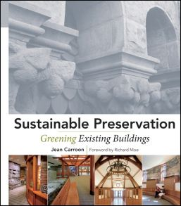 Sustainable Preservation. Greening Existing Buildings