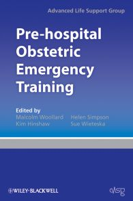 Pre-hospital Obstetric Emergency Training. The Practical Approach