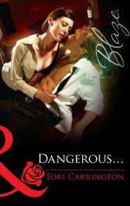 Dangerous...