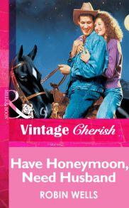 Have Honeymoon, Need Husband